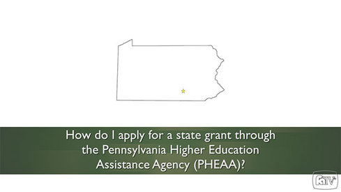 How do I apply for a state grant through the Pennsylvania Higher Education Assistance Agency (PHEAA)?