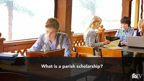 Thumbnail of What is a parish scholarship?