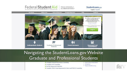 Navigating the StudentLoans.gov Website: Graduate Students