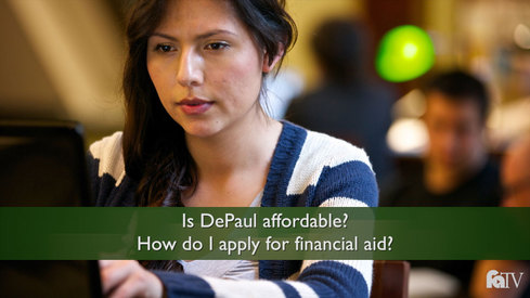 Is DePaul affordable? How do I apply for financial aid?