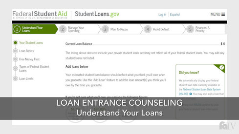 Loan Entrance Counseling - Understand Your Loans