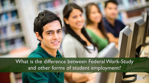 What is the difference between Federal Work-Study and other forms of student employment?