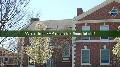 What does SAP mean for financial aid?