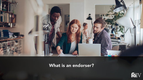What is an endorser?