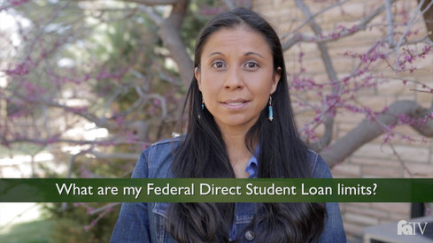 What are my Federal Direct Student Loan limits?