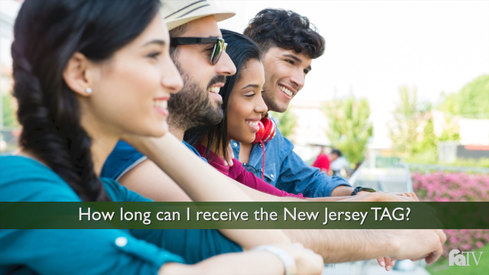 How long can I receive the New Jersey TAG?