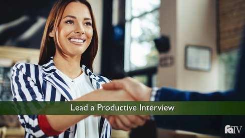 Lead a Productive Interview