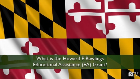 What is the Howard P. Rawlings Educational Assistance (EA) Grant?