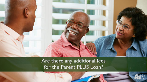 Are there any additional fees for the Parent PLUS Loan?