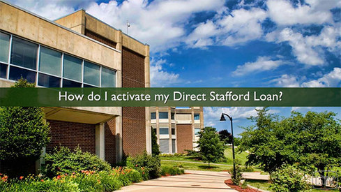 How do I activate my Direct Stafford loan?