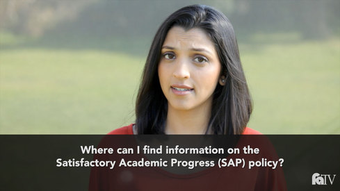 Where can I find information on the Satisfactory Academic Progress (SAP) policy?