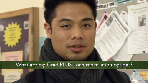 What are my Grad PLUS loan cancellation options?