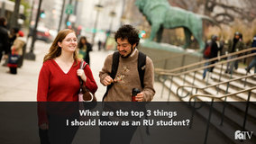 Thumbnail of What are the top 3 things I should know as an RU student?