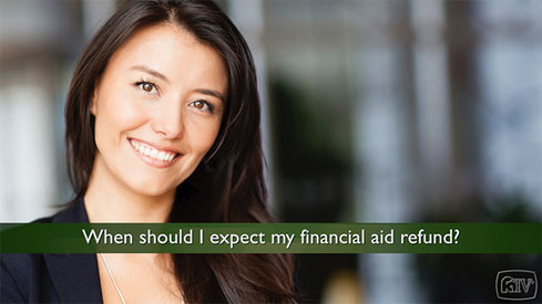 When should I expect my financial aid refund?