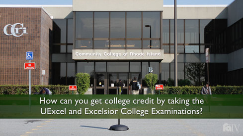 How can you get college credit by taking the UExcel® and Excelsior College Examinations?