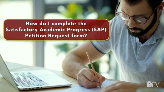 How Do I Complete The Satisfactory Academic Progress Sap Petition