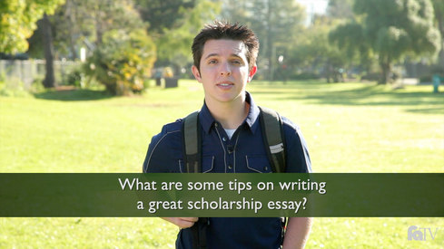 What are some tips on writing a great scholarship essay?