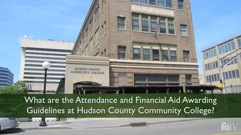 What are the Attendance and Financial Aid Awarding guidelines at Hudson County Community College?