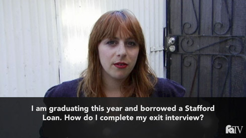 I am graduating this year and borrowed a Stafford loan. How do I complete my exit interview?
