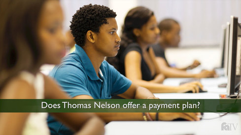 Does Thomas Nelson offer a payment plan?