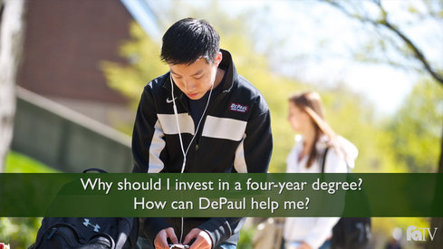 Why should I invest in a four-year degree? How can DePaul help me?
