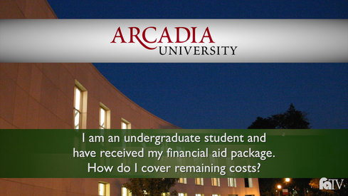 I am an undergraduate student and have received my financial aid package. How do I cover remaining costs?
