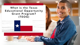 Thumbnail of What is the Texas Educational Opportunity Grant Program (TEOG)?