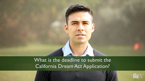 What is the deadline to submit the California Dream Act Application?