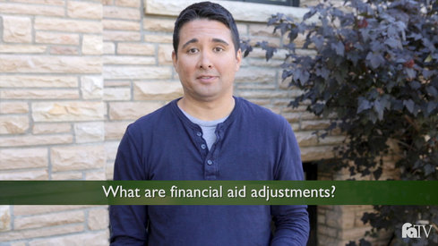 What are financial aid adjustments?
