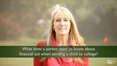 What does a parent need to know about financial aid when sending a child to college?