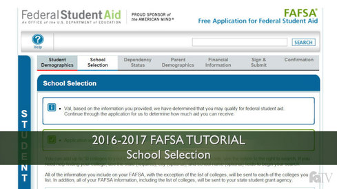 School Selection: 16-17 FAFSA Tutorial