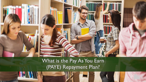 What is the Pay As You Earn (PAYE) Repayment Plan?