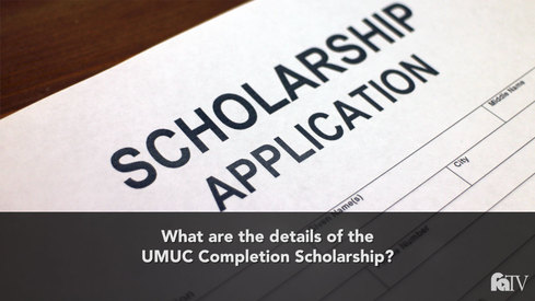 What are the details of the UMUC Completion Scholarship?
