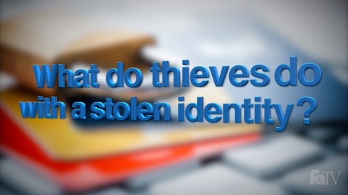 What do thieves do with a stolen identity?