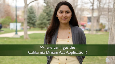 Where can I get the California Dream Act Application?
