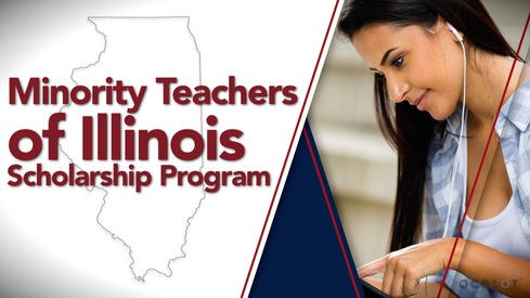 Minority Teachers of Illinois Scholarship Program