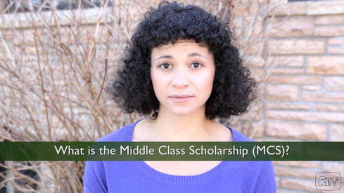 What is the Middle Class Scholarship (MCS)?