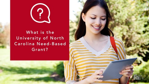 What is the University of North Carolina Need Based Grant?