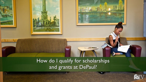 How do I qualify for scholarships and grants at DePaul?