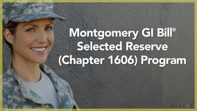 Thumbnail of Montgomery GI Bill ® Selected Reserve (Chapter 1606) Program