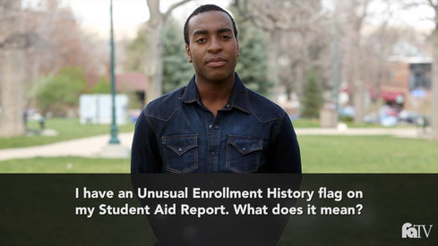 I have an Unusual Enrollment History (UEH) flag on my Student Aid Report. What does this mean?