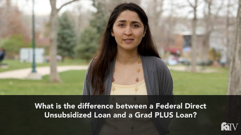 What is the difference between a Federal Direct Unsubsidized loan and a Grad PLUS Loan?