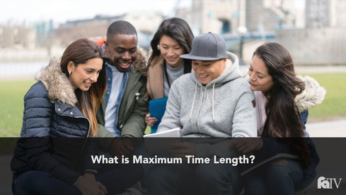What is Maximum Time Length?