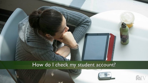 How do I check my student account?