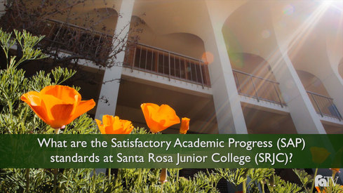 What are the Satisfactory Academic Progress (SAP) standards at Santa Rosa Junior College (SRJC)?