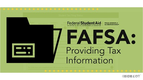 FAFSA®: Providing Tax Information