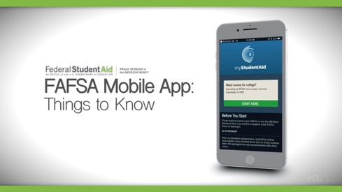 FAFSA Mobile App: Things to Know