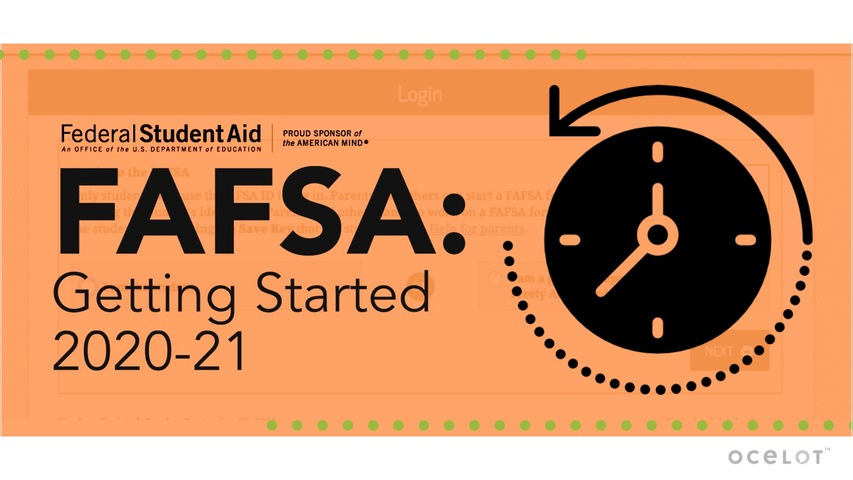 Trending Video FAFSA®: Getting Started 2020-21