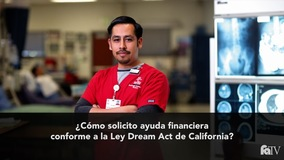 Thumbnail of ¿Cómo solicito ayuda financiera conforme a la Ley Dream Act de California?