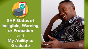 Thumbnail of SAP Status of Ineligible, Warning, or Probation and My Ability to Graduate